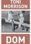 Dom - Toni Morrison