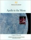 Apollo to the Moon - Gregory P. Kennedy, William H. Goetzmann