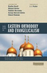 Three Views on Eastern Orthodoxy and Evangelicalism (Counterpoints) - Stanley N. Gundry, James J. Stamoolis, Bradley Nassif, Vladimir Berzonsky, George Hancock-Stefan, Edward Rommen