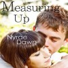Measuring Up - Nyrae Dawn, Emily Pike Stewart