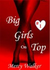 Big Girls on Top - Mercy Walker