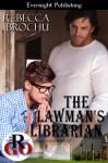 The Lawman's Librarian - Rebecca Brochu