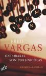 Das Orakel von Port-Nicolas: Kriminalroman (Kommissar Kehlweiler ermittelt/ Die drei Evangelisten) (German Edition) - Fred Vargas, Tobias Scheffel