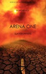 Arena One - Morgan Rice