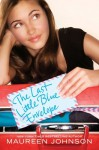 The Last Little Blue Envelope - Maureen Johnson