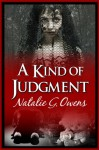 A Kind of Judgment - Natalie G. Owens