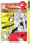 Cyborg 009, Volume 1 - Shotaro Ishinomori
