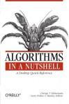 Algorithms in a Nutshell - George Heineman, Gary Pollice, Stanley Selkow