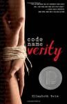 Code Name Verity by Wein, Elizabeth (1st (first) Edition) [Hardcover(2012)] - Elizabeth Wein