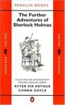 The Further Adventures of Sherlock Holmes: After Sir Arthur Conan Doyle (Classic Crime) - Richard Lancelyn Green, Ronald A. Knox, Julian Symons, Various
