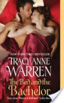 The Bed and the Bachelor - Tracy Anne Warren