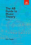 The AB Guide to Music Theory: Part II - Eric Taylor