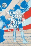 Please Don't Kill the Freshman - Zoe Trope