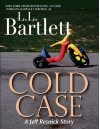 Cold Case - L.L. Bartlett