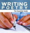 Writing Poetry: The Essential Guide - Kenneth Steven