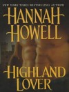 Highland Lover - Hannah Howell, Angela Dawe