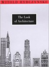 The Look of Architecture - Witold Rybczyński
