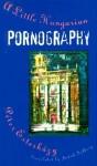 A Little Hungarian Pornography - Péter Esterházy, Judith Sollosy