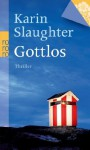 Gottlos - Sophie Zeitz, Karin Slaughter
