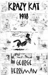Krazy Kat, 1918 Vol I AND II [Anthology] - George Herriman