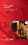 A Tangled Affair (Mills & Boon Desire) (The Pearl House - Book 2) - Fiona Brand