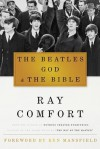 The Beatles, God & the Bible - Ray Comfort