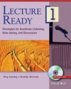 Lecture Ready 1 Student Book with DVD: Strategies for Academic Listening, Note-Taking, and Discussion - Peg Sarosy, Kathy Sherak