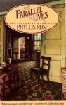 Parallel Lives: Five Victorian Marriages - Phyllis Rose