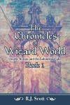 The Chronicles of Wizard World: Book I: Charlie Watson and the Golundrus Cube - R. Scott