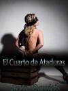 El Cuarto de Ataduras: Una Fantasia Erotica de Bdsm - Seth Daniels