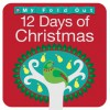 My Fold Out Books 12 Days of Christmas - Roger Priddy, Barbi Sido