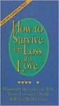 How to Survive the Loss of a Love - Harold H. Bloomfield, Peter McWilliams