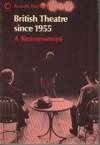 British Theatre Since 1955 - Ronald Hayman