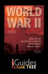 World War II: Causes, Campaigns, Personalities & Legacy - Jonathan Sutherland, Diane Surtherland, Flame Tree iGuides, Paul Cornish