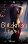 Blitzkrieg Love - Livia Olteano