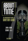 About Time 7: The Unauthorized Guide to Doctor Who - Tat Wood, Dorothy Ail