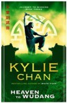 Heaven to Wudang (Journey to Wudang #3) - Kylie Chan