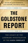 The Goldstone Report: The Legacy of the Landmark Investigation of the Gaza Conflict - Adam Horowitz, Lizzy Ratner, Philip Weiss, Desmond Tutu, Naomi Klein