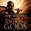 The Blood of Gods: A Novel of Rome: The Emperor Series - Conn Iggulden