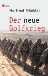Der neue Golfkrieg. - Herfried Münkler