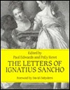 The Letters of Ignatius Sancho - Ignatius Sancho, Paul Geoffrey Edwards, Polly Rewt