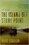 The Island Off Stony Point - Regis Schilken