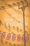 My Beautiful England - Michelle Flatley