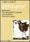 Last Quarter - Francis R. Jones, Ivan V. Lalić