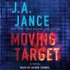 Moving Target: A Novel (Audio) - J.A. Jance