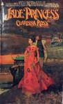 Jade Princess - Clarissa Ross, W. E. D. Ross