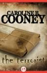 The Terrorist - Caroline B. Cooney