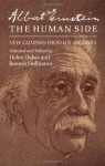 Albert Einstein, the Human Side: New Glimpses from His Archives - Helen Dukas, Banesh Hoffman
