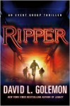 Ripper - David Lynn Golemon