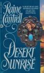 Desert Sunrise - Raine Cantrell